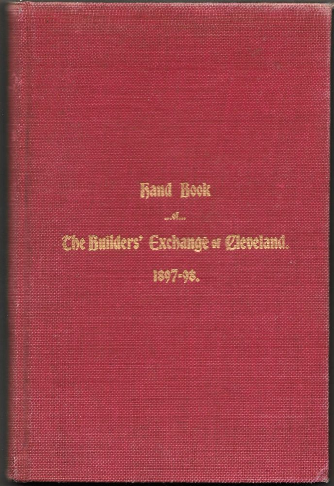THE BUILDER'S EXCHANGE OF CLEVELAND. Hand-Book 1897-98.