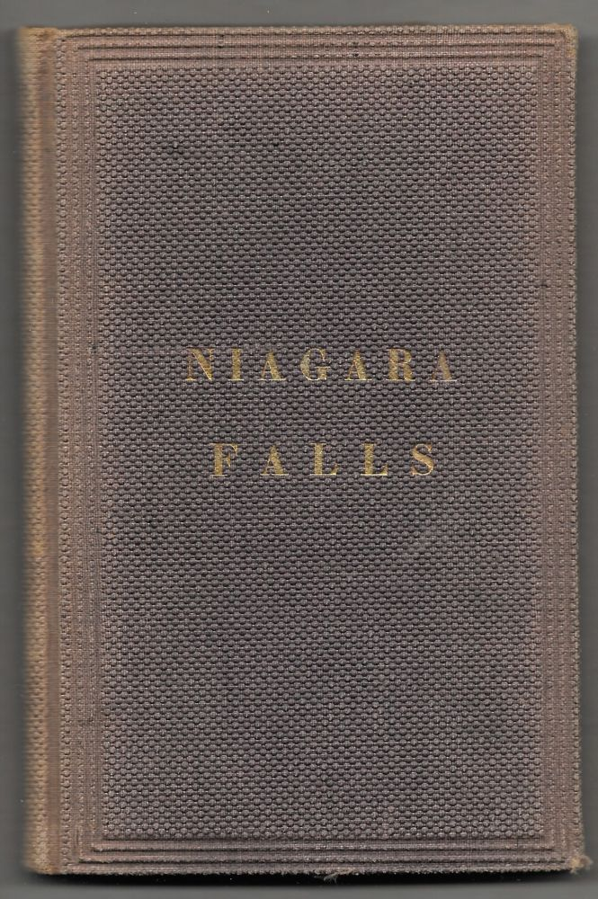 GUIDE TO NIAGARA FALLS AND ITS SCENERY, Including All the Points of Interest. F. H. Johnson.