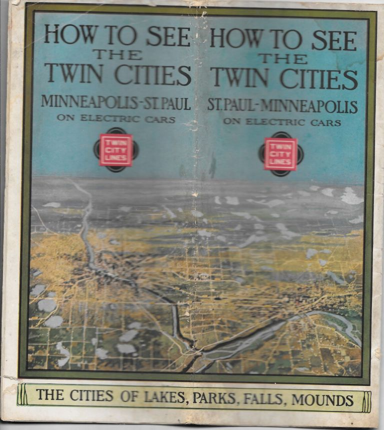 HOW TO SEE THE TWIN CITIES, St. Paul-Minneapolis on Electric Cars.