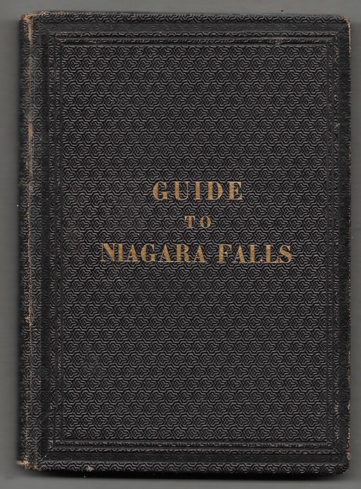 GUIDE TO NIAGARA FALLS AND ITS SCENERY, Including All the Points of. F. H. Johnson.