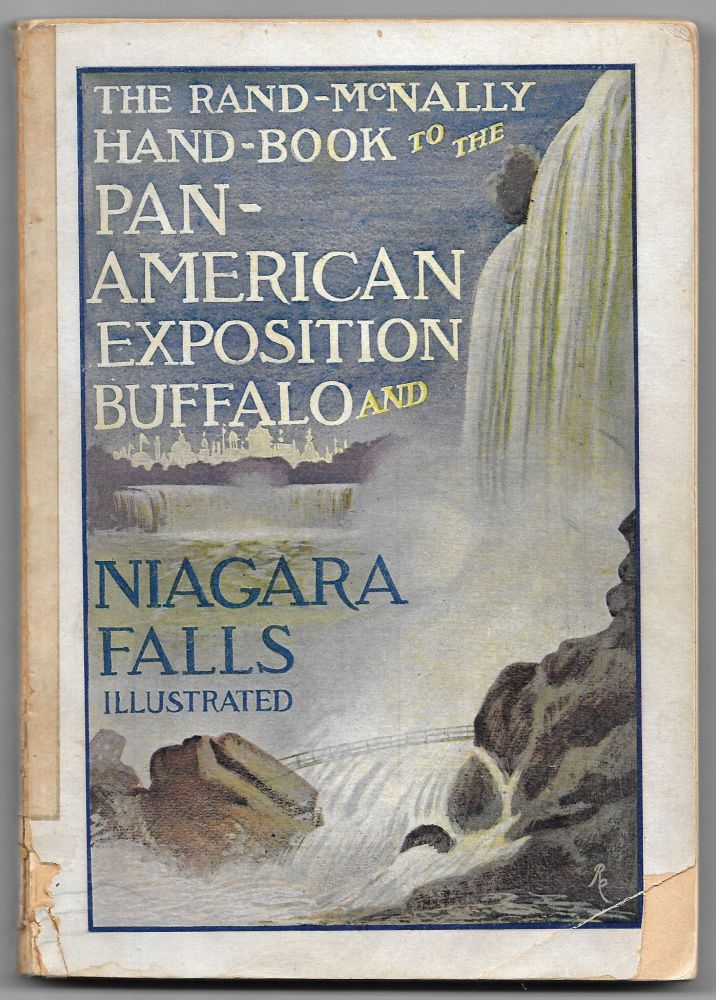 THE RAND-MCNALLY HAND-BOOK TO THE PAN-AMERICAN EXPOSITION BUFFALO AND