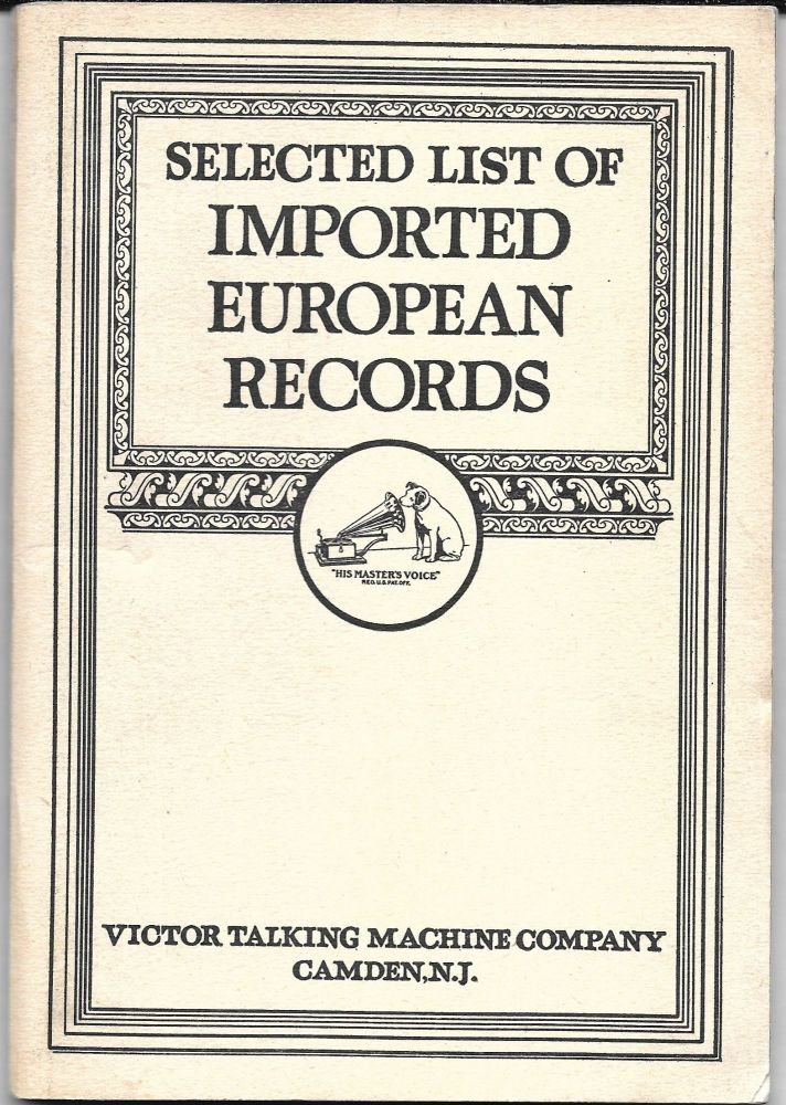SELECTED LIST OF IMPORTED EUROPEAN RECORDS.