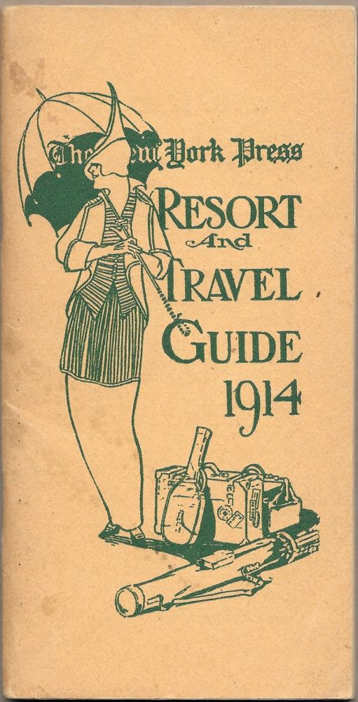 THE NEW YORK PRESS RESORT AND TRAVEL GUIDE 1914.