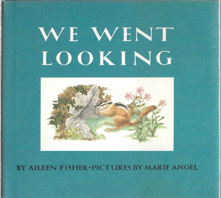 WE WENT LOOKING. Aileen Fisher.