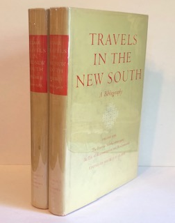 TRAVELS IN THE NEW SOUTH: A Bibliography. Thomas D. Clark, ed.
