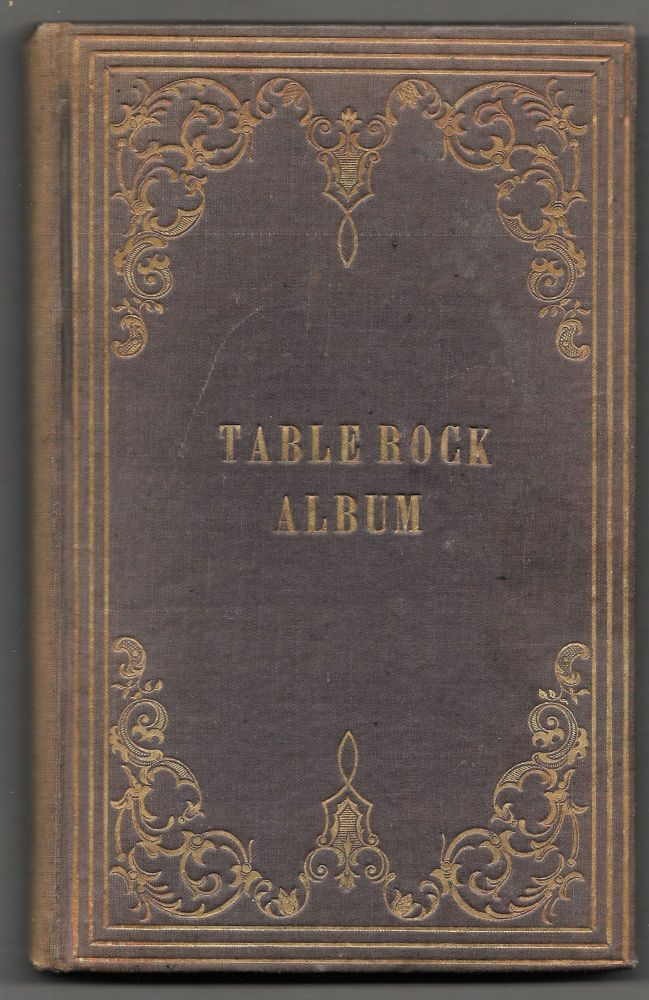 TABLE ROCK ALBUM AND SKETCHES OF THE FALLS AND SCENERY ADJACENT.