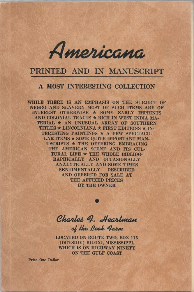 AMERICANA, PRINTED AND IN MANUSCRIPT.