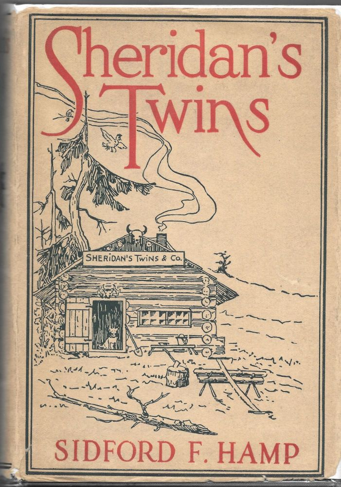 """SHERIDAN'S TWINS: A Story of Early Day in Colorado. Illustrated by. Sidford F. f""""Hamp."""