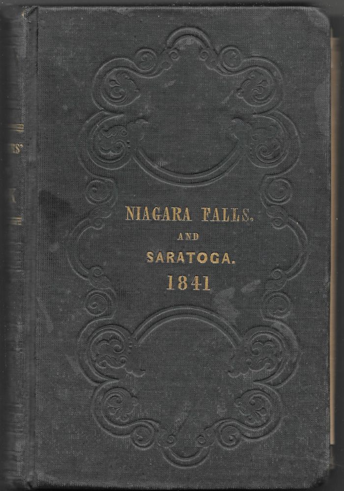 TRAVELLERS' OWN BOOK, to Saratoga Springs, Niagara Falls and Canada. S. De Veaux.