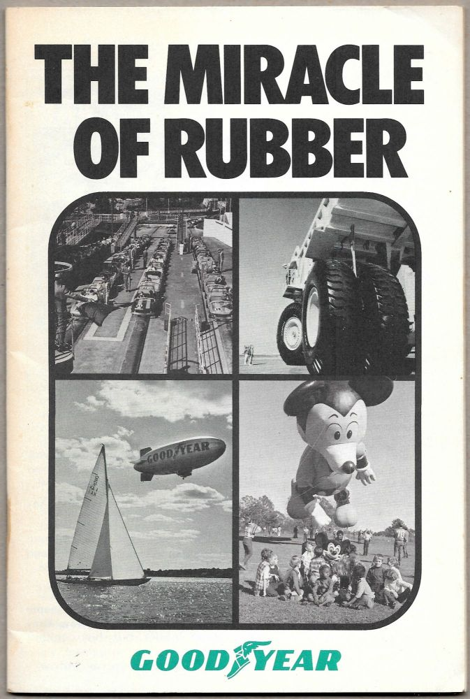 THE MIRACLE OF RUBBER.