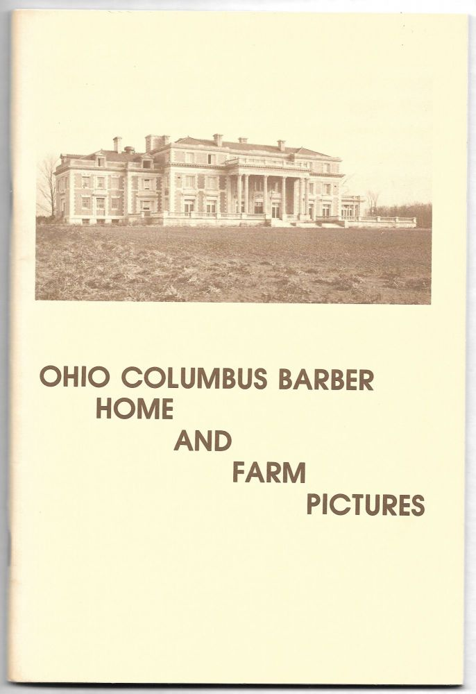 OHIO COLUMBUS BARBER, Home and Farm Pictures.