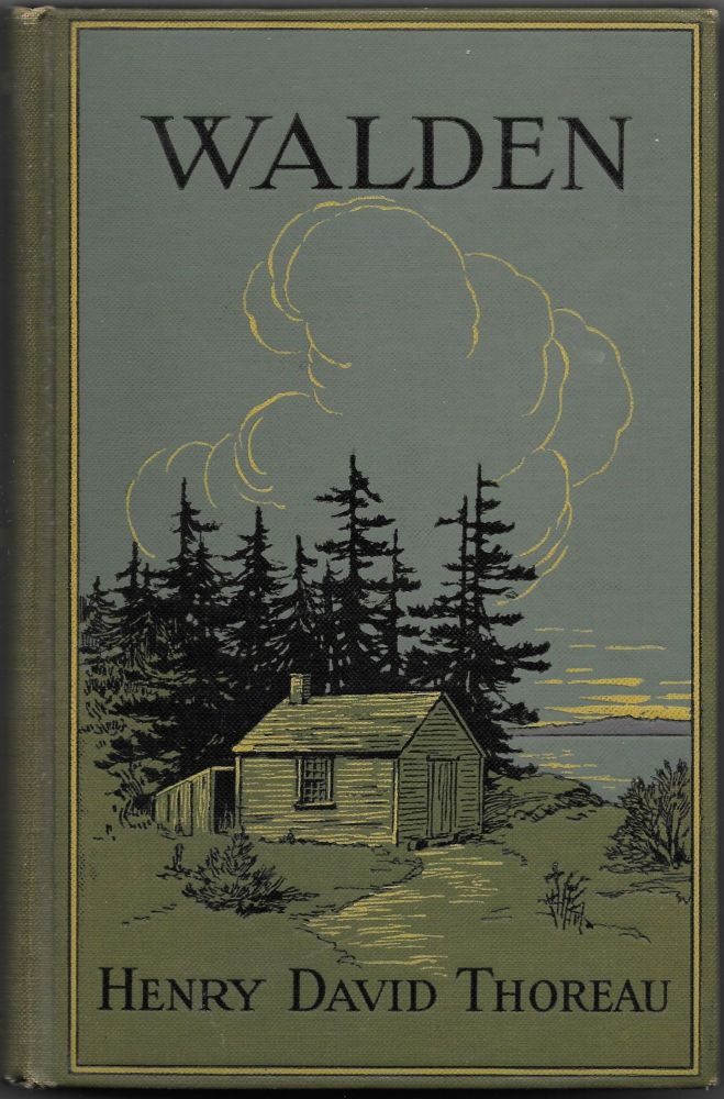 WALDEN; or, Life in the Woods. Henry D. Thoreau.