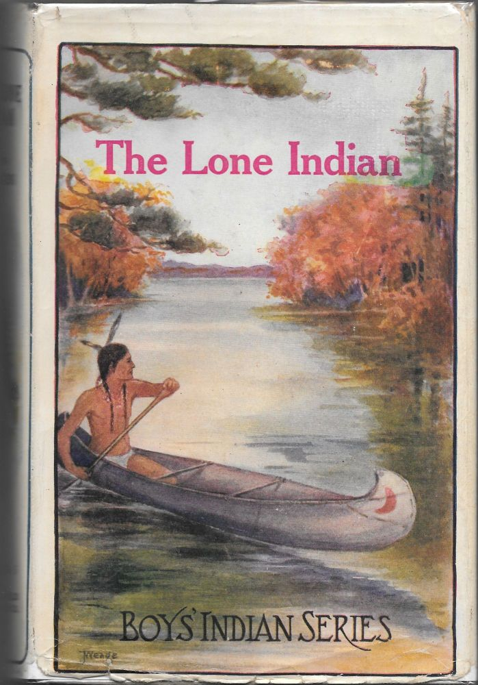 THE LONE INDIAN. James A. Braden.