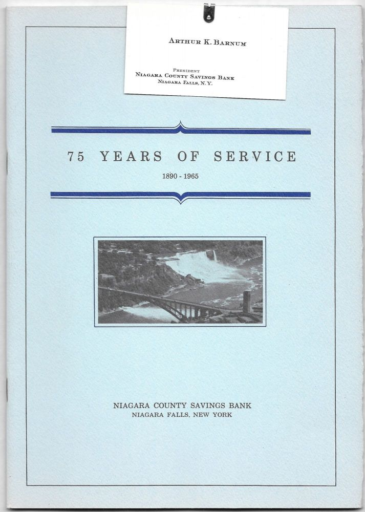 75 YEARS OF SERVICE, 1890 - 1965.