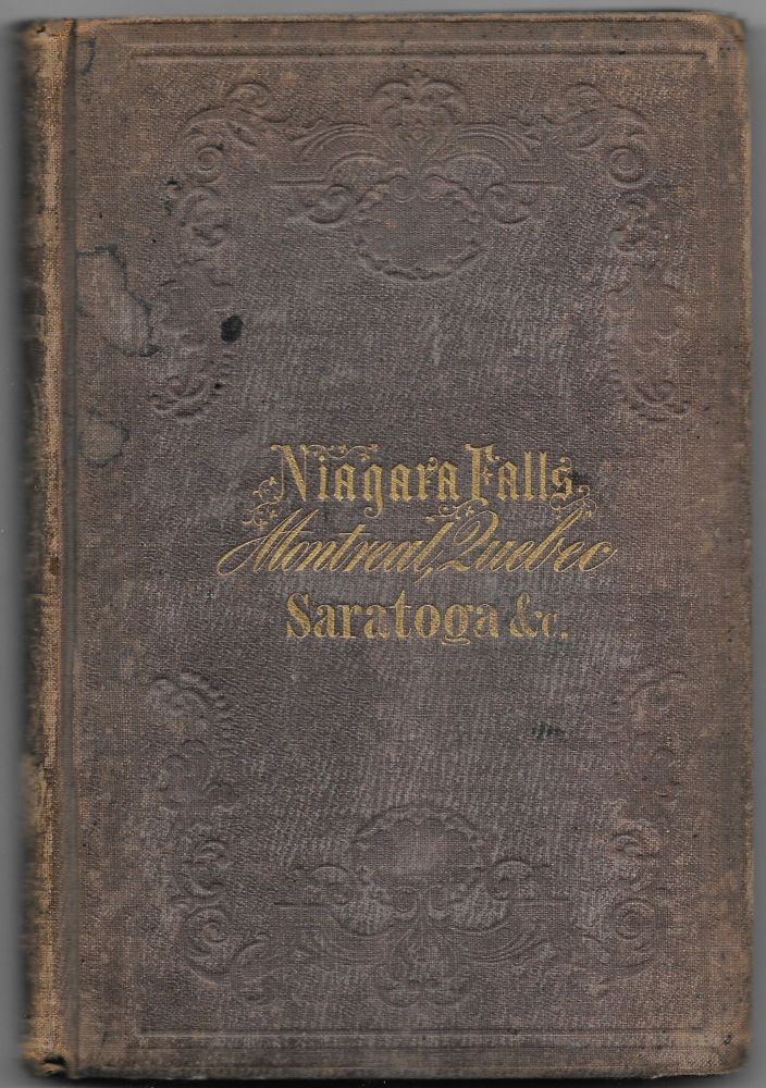 THE ONTARIO AND ST. LAWRENCE STEAMBOAT COMPANY'S HAND-BOOK FOR TRAVELERS TO NIAGARA FALLS, MONTREAL AND QUEBEC, AND THROUGH LAKE CHAMPLAIN TO SARATOGA SPRINGS.