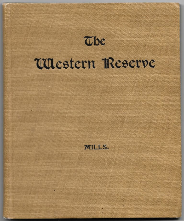 THE STORY OF THE WESTERN RESERVE OF CONNECTICUT. William Stowell Mills.