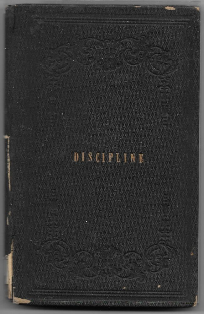 THE DISCIPLINE OF THE SOCIETY OF FRIENDS OF NORTH-CAROLINA YEARLY MEETING, Revised, 1869.