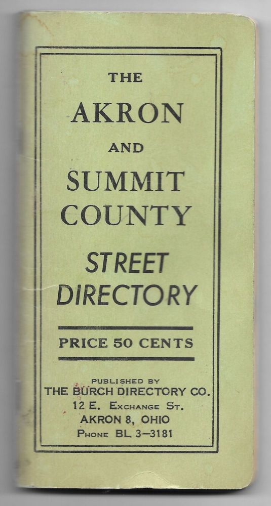THE AKRON AND SUMMIT COUNTY STREET DIRECTORY.