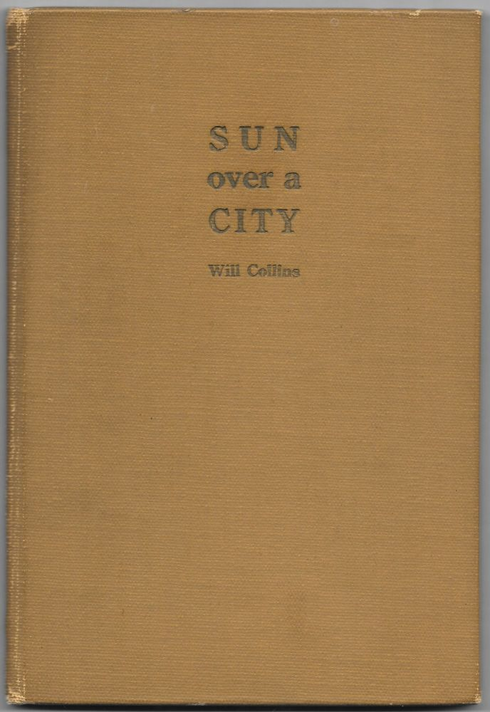 SUN OVER THE CITY. AKRON, Will Collins.