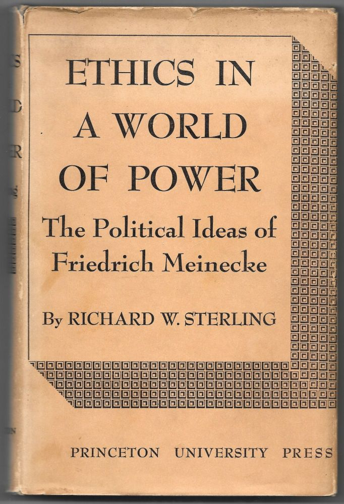 ETHICS IN A WORLD OF POWER, Richard W. Sterling.