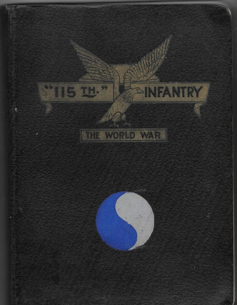115TH INFANTRY U.S.A. IN THE WORLD WAR.
