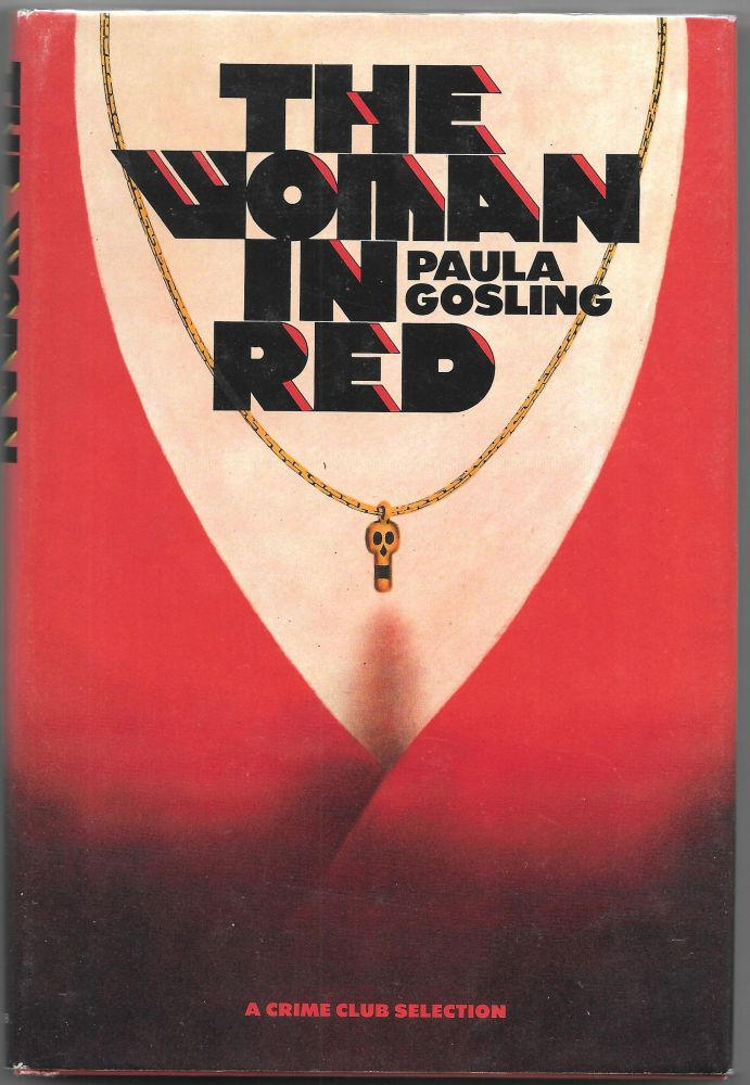 THE WOMAN IN RED. Paula Gosling.