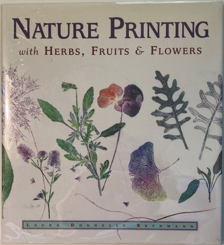 NATURE PRINTING, Laura Donnelly Bethmann.