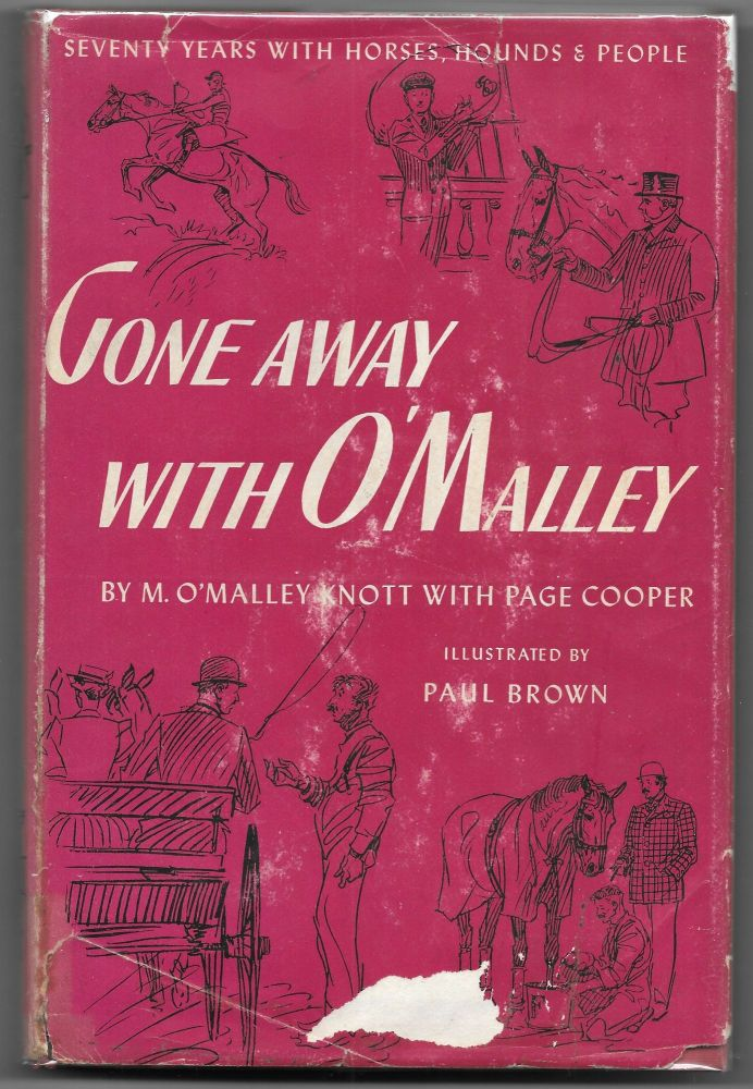 GONE AWAY WITH O'MALLEY, M. O'Malley Knott.