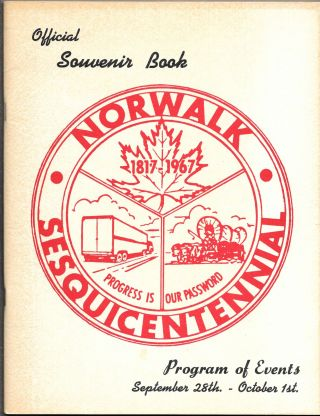 NORWALK SESQUICENTENNIAL, 150 YEARS OF PROGRESS