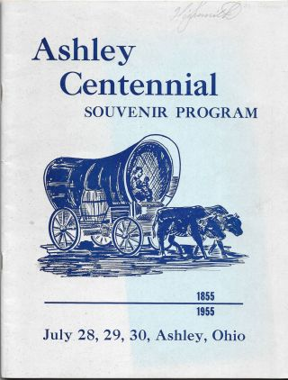 ASHLEY CENTENNIAL SOUVENIR PROGRAM, 1855-1955