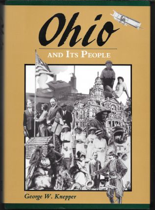 OHIO AND ITS PEOPLE. George W. Knepper