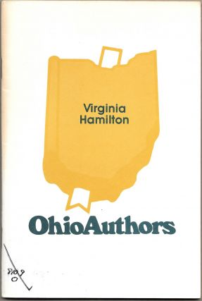 VIRGINIA HAMILTON, Ohio Explorer in the World of Imagination. Marilyn Apseloff