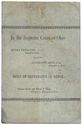 IN THE SUPREME COURT OF OHIO. HENRY FEUCHTER, PLAINTIFF IN ERROR
