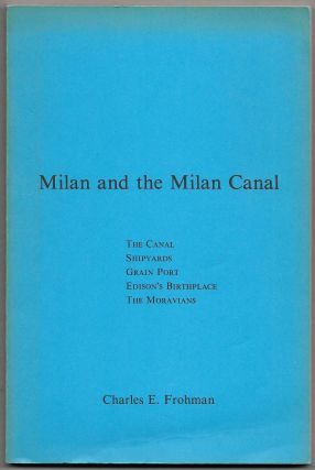 MILAN AND THE MILAN CANAL. Charles E. Frohman