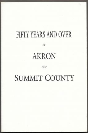 INDEX TO FIFTY YEARS AND OVER IN AKRON AND SUMMIT COUNTY. Craig Wilson, Betty Fleming