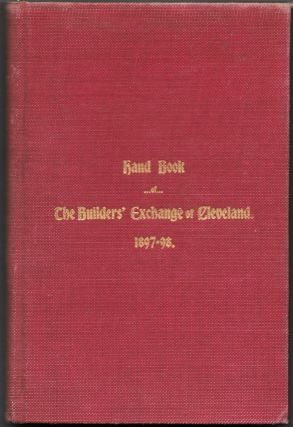 THE BUILDER'S EXCHANGE OF CLEVELAND. Hand-Book 1897-98