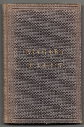 GUIDE TO NIAGARA FALLS AND ITS SCENERY, Including All the Points of Interest. F. H. Johnson