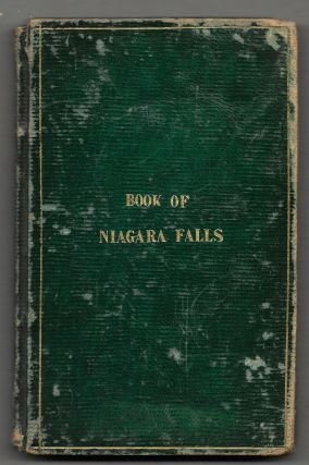 A GUIDE TO TRAVELERS VISITING THE FALLS OF NIAGARA. Horatio A. Parsons