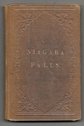 GUIDE TO NIAGARA FALLS AND ITS SCENERY, Including All the Points of. F. H. Johnson