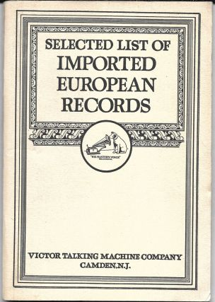SELECTED LIST OF IMPORTED EUROPEAN RECORDS