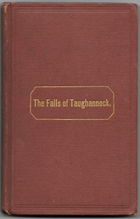 THE FALLS OF TAUGHANNOCK: Containing a Complete Description of this. Lewis Halsey