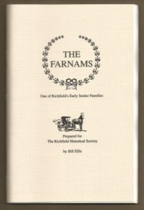 THE FARNAMS, One of Richfield's Early Settler Families