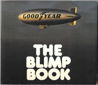 THE BLIMP BOOK. George Larson
