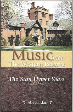MUSIC FROM THE WESTERN RESERVE, The Stan Hywet Years. Abe Zaidan