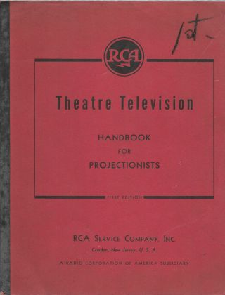 RCA THEATRE TELEVISION HANDBOOK FOR PROJECTIONISTS