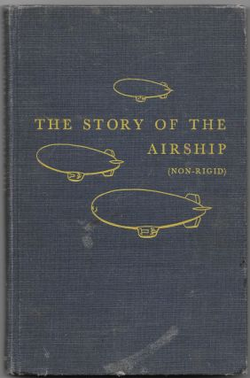 THE STORY OF THE AIRSHIP (NON-RIGID), Hugh Allen