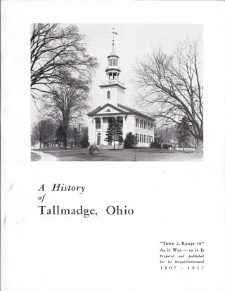 TOWN 2 - RANGE 10, THE WESTERN RESERVE. A History of Tallmadge, Ohio