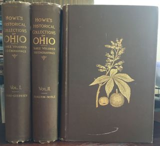 HISTORICAL COLLECTIONS OF OHIO, ... An Encyclopedia of the State