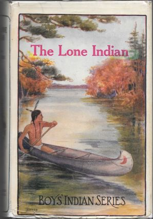 THE LONE INDIAN. James A. Braden