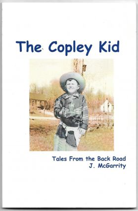 THE COPLEY KID, Tales from the Back Road